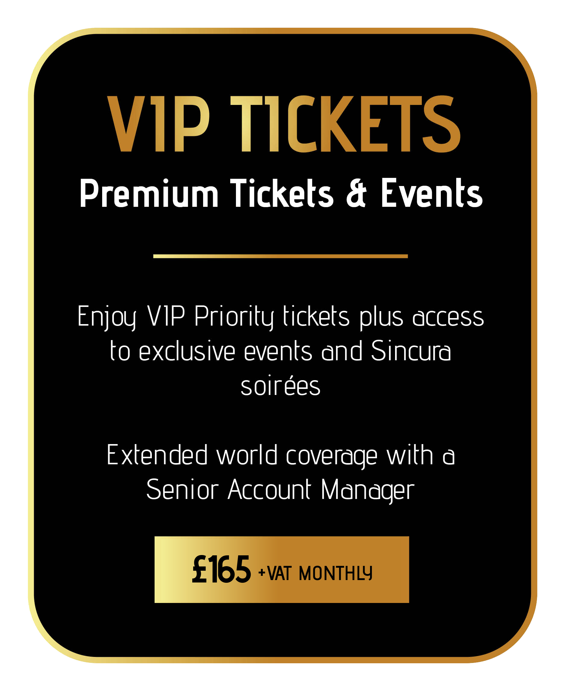 learn more about the sincura vip tickets and events membership