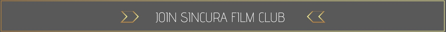 join tyhe sincura film club for access to film premieres in london and the uk