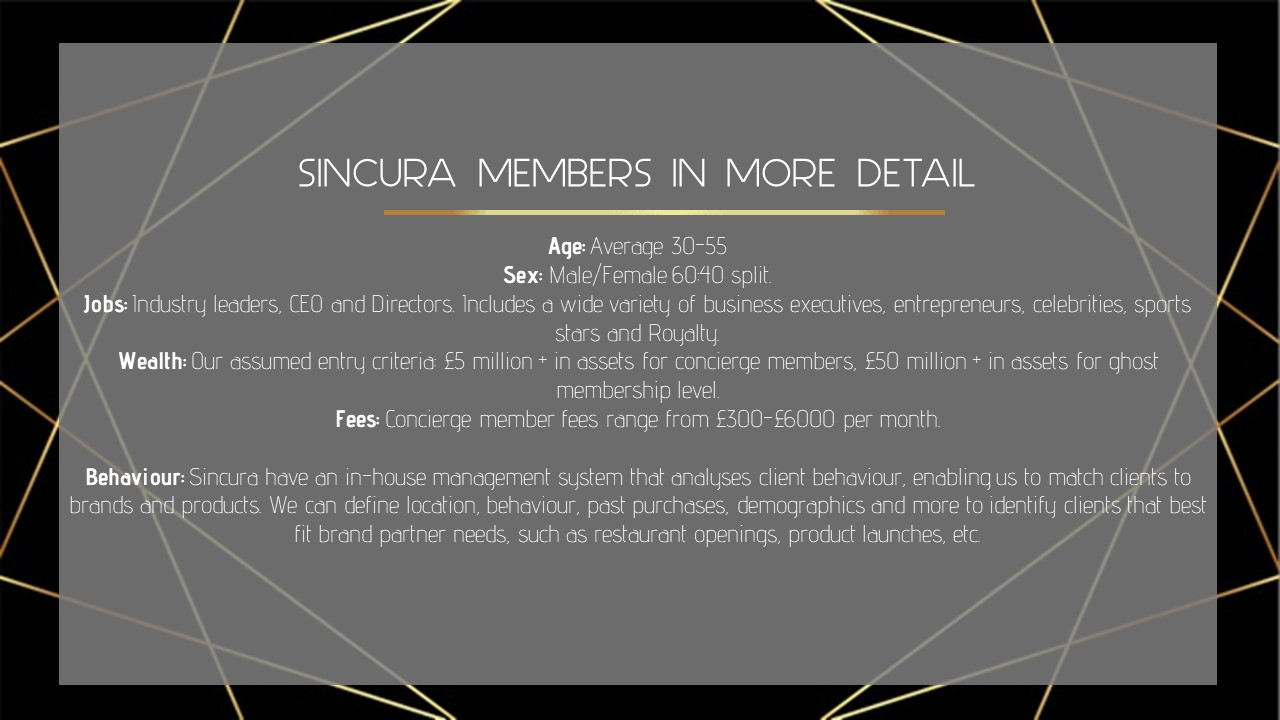 how many members does sincura have