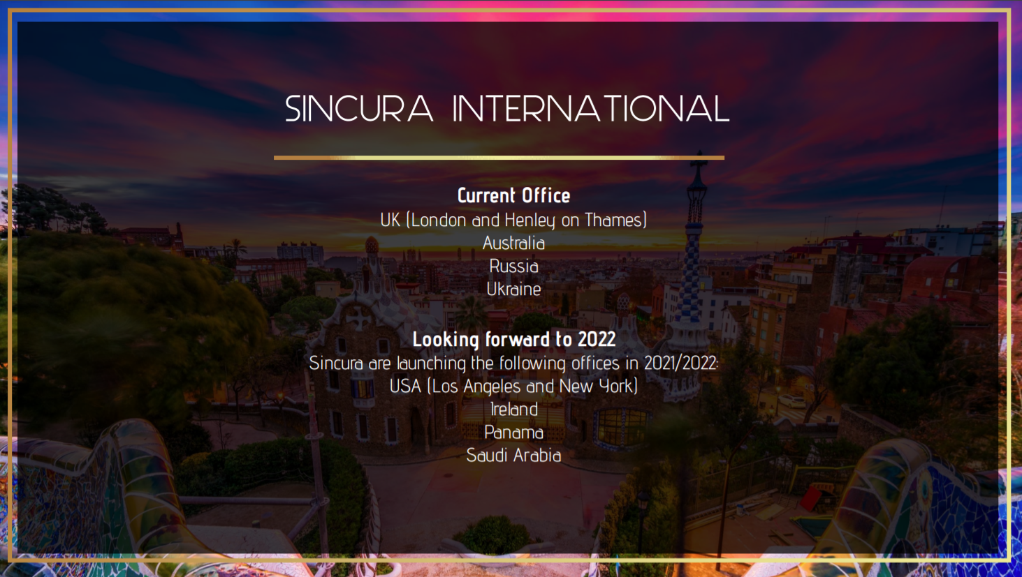 how many offices does sincura have