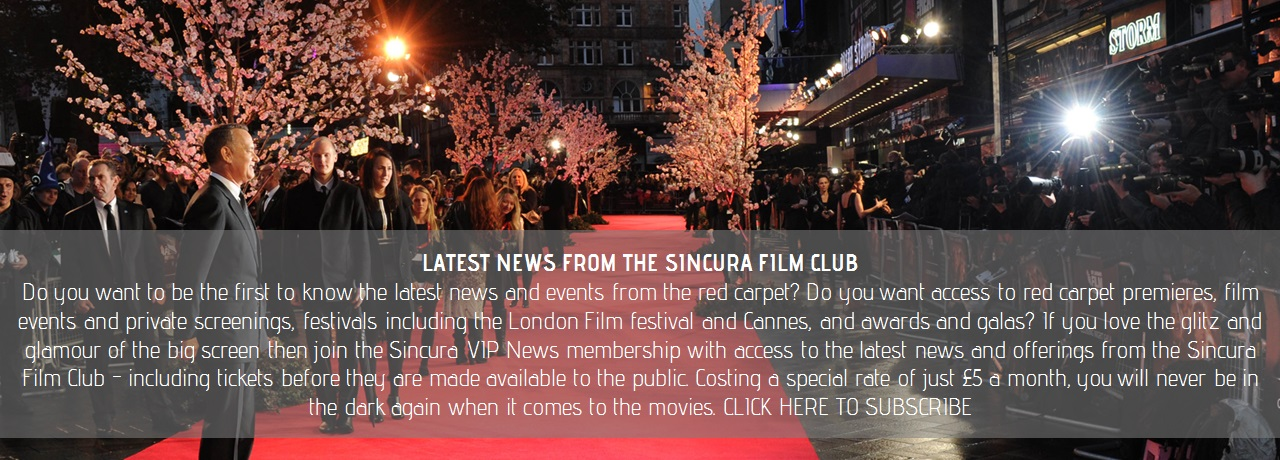 film premiere news from the sincura film club